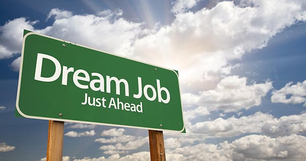 Dream Job Just Ahead 10 Things To Remember For The Year Ahead