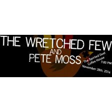 The Wretched Few @ The Spirited Goat 11/28