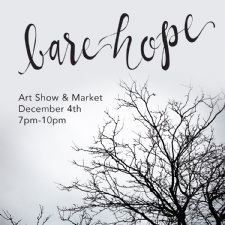 Bare Hope: gallery art show + holiday market
