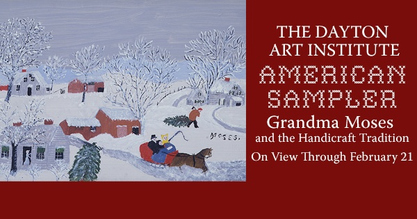 American Sampler: Grandma Moses and the Handicraft Tradition
