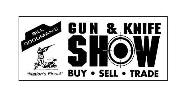 Bill Goodmans Gun & Knife Show