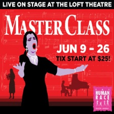 Daytons Human Race Theatre presents Master Class