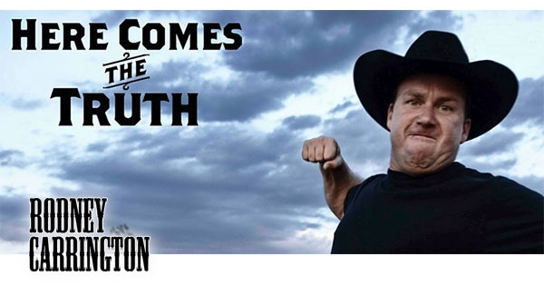 Rodney Carrington Here Comes The Truth Tour