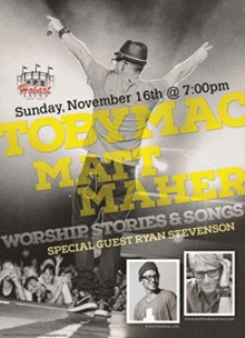 TobyMac with Matt Maher at Hobert Arena