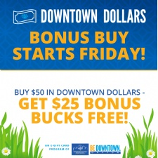 Downtown Dollars e-gift card Spring sale starting April 9