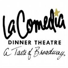 La Comedia Dinner Theatre