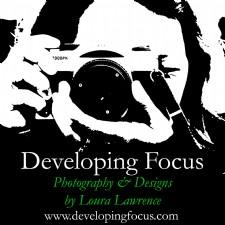 Developing Focus Photography & Design