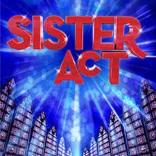 Sister Act at La Comedia