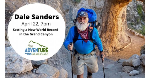 Dale Sanders presents Setting a New World Record in the Grand Canyon