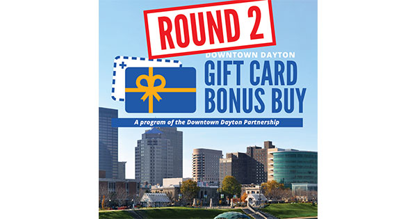 Downtown Dayton to launch encore round of the Gift Card Bonus Buy program