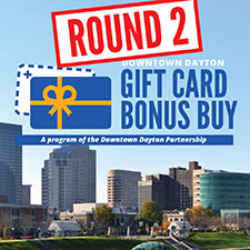 Downtown Dayton to launch encore round of the Gift Card Bonus Buy program
