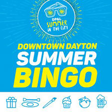 Explore downtown & win prizes with Downtown Dayton Summer Bingo