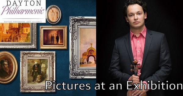 Dayton Philharmonic: Pictures at an Exhibition