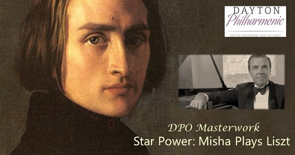 Dayton Philharmonic: Star Power: Misha Plays Liszt