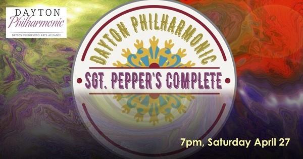 Dayton Philharmonic: Sgt. Pepper's Complete