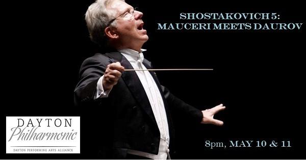 Dayton Philharmonic: Mauceri Meets Daurov
