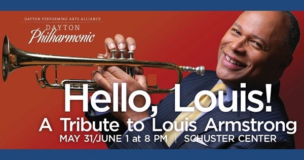 Dayton Philharmonic: Hello, Louis! A Tribute to Louis Armstrong