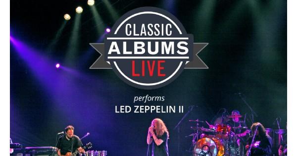 Led Zeppelin II Classic Albums Live