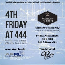 4th Friday at 444 featuring the Air Force Research Lab and Proto Buildbar