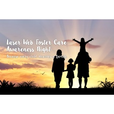 Foster Care Awareness Night at Laser Web