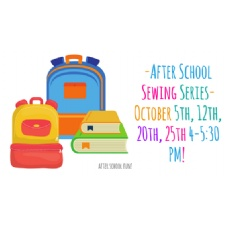 After School Sewing Series - 4 weeks!