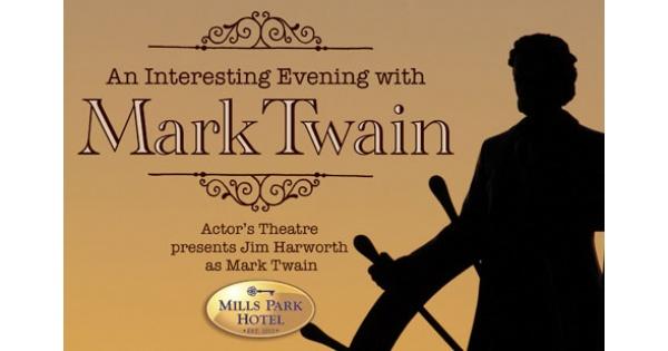 Mark Twain Dinner Theater at Mills Park Hotel