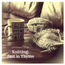 Knitting: Just in Thyme