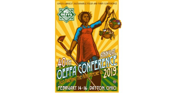 OEFFA's 40th Annual Conference: Just Farming: The Path Before Us