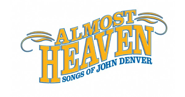 Almost Heaven: The Songs of John Denver
