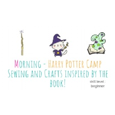 Morning Holiday at Hogwarts - Sewing and Crafts Inspired by the Book