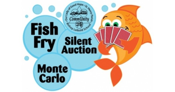 Bishop Leibold School Monte Carlo Fish Fry