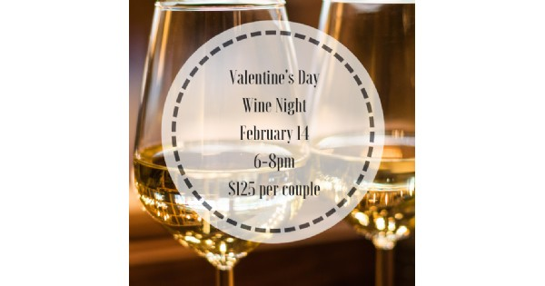 Valentine Dinner and Wine Night