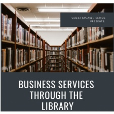 Nucleus Guest Speaker Series: Business Services through the Library