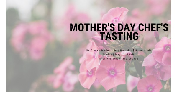 Mother's Day Chef's Tasting