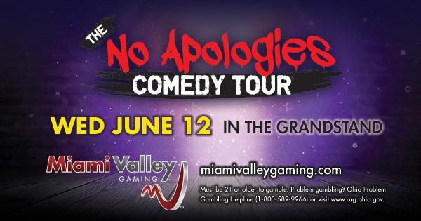 No Apologies Comedy Tour at Miami Valley Gaming