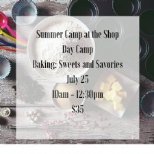 Summer Camp at the Shop - Baking Day