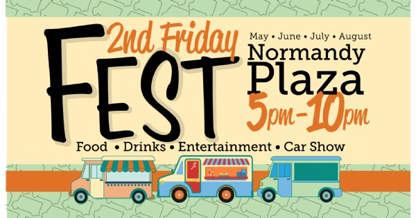 2nd Friday Fest @ Normandy Plaza