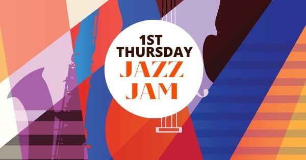 1st Thursday Jazz Jam is back!