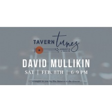 Tavern Tunes with David Mullikin