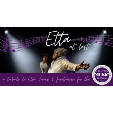At Last: A Tribute to Etta James & Fundraiser