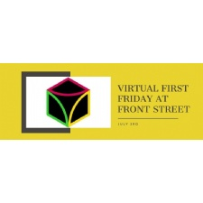 Virtual First Friday at Front Street