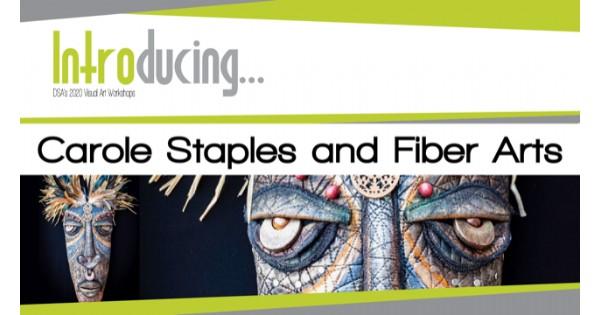 Introducing...Carole Staples and Fiber Arts