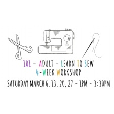 101 - Adult - Learn to Sew - 4 Week Workshop