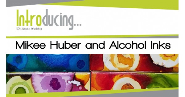 Introducing...Mikee Huber and Alcohol Inks