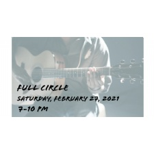 Full Circle will be performing LIVE at the Roadhouse!