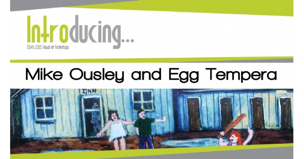 Introducing...Mike Ousley and Egg Tempera