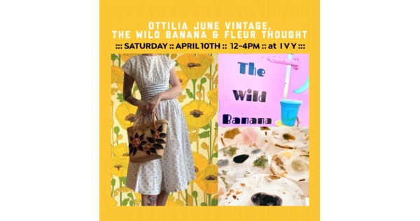 Vintage Clothes & Wild Bananas