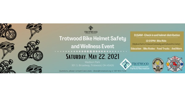 Trotwood Bike Helmet Safety and Wellness Event