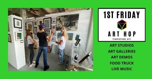 1st Friday Art Hop at Front Street