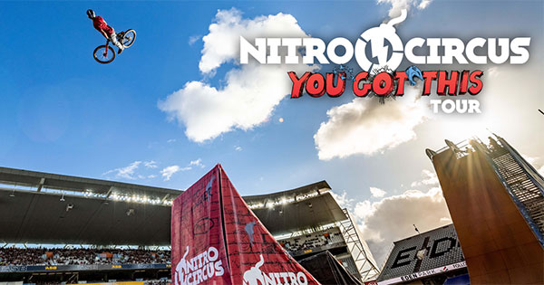 Nitro Circus Live: You Got This Tour
